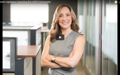 Recent Legislation Impacting the LGBTQ Community